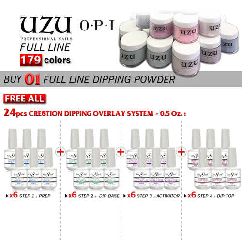 Uzu Dipping Powder (Matching OPI), 2oz, Full Line of 211 colors, Buy 1 Get 6 pcs each Cre8tion Dipping Overlay System 0.5oz (4 kinds: Top, Prep, Activator, Base; total 24 pcs) FREE