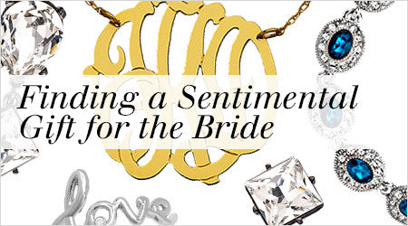 Finding a Sentimental Gift for the Bride