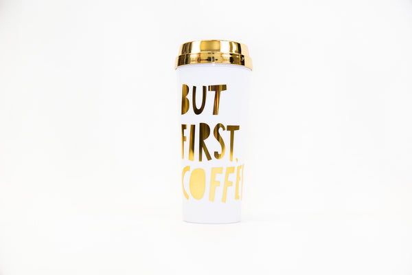 but first coffee - thermal mug