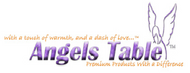 Angels Table Products