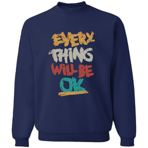 EVERY THING WILL BE OK Crewneck Sweater - West Nineties