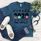 """Nurses 2020"" Custom Screen Print Graphic Tee"