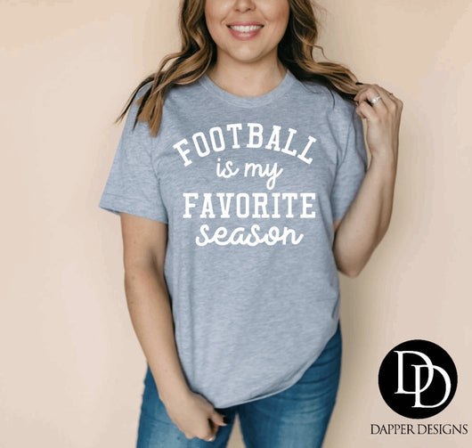 """Football Is My Favorite Season"