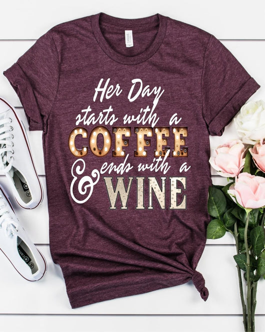 """Her Day Starts With Coffee"" Custom Graphic Tee"