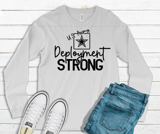 """US Army Deployment Strong"" Long Sleeve Graphic Tee"
