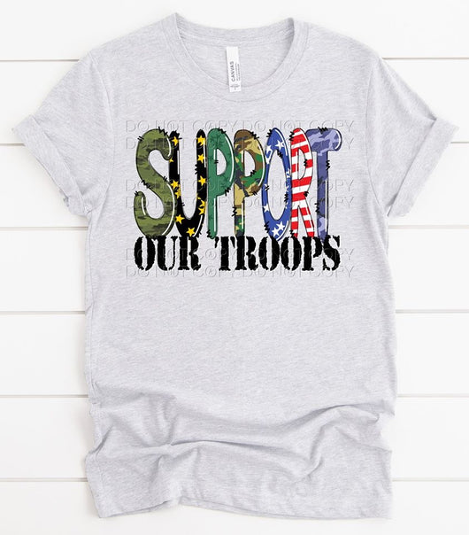 """Support Our Troops"