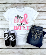 """Her Battle Is My Battle"" Graphic Tee"