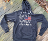 """Home of the Free"" Hoodie"