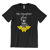 """My Daughter Wonder Woman"" Graphic Tee"