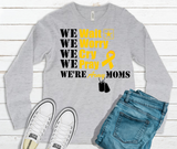 """We're Army Moms"" Long Sleeve Graphic Tee"