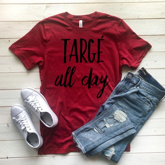 """Targe' All Day"" Screen Print Graphic Tee"