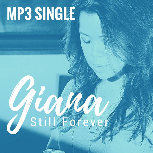 "Giana - ""Still Forever"" MP3 Single"