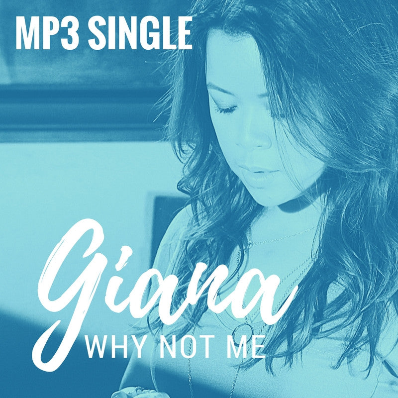 "Giana - ""Why Not Me"" MP3 Single"