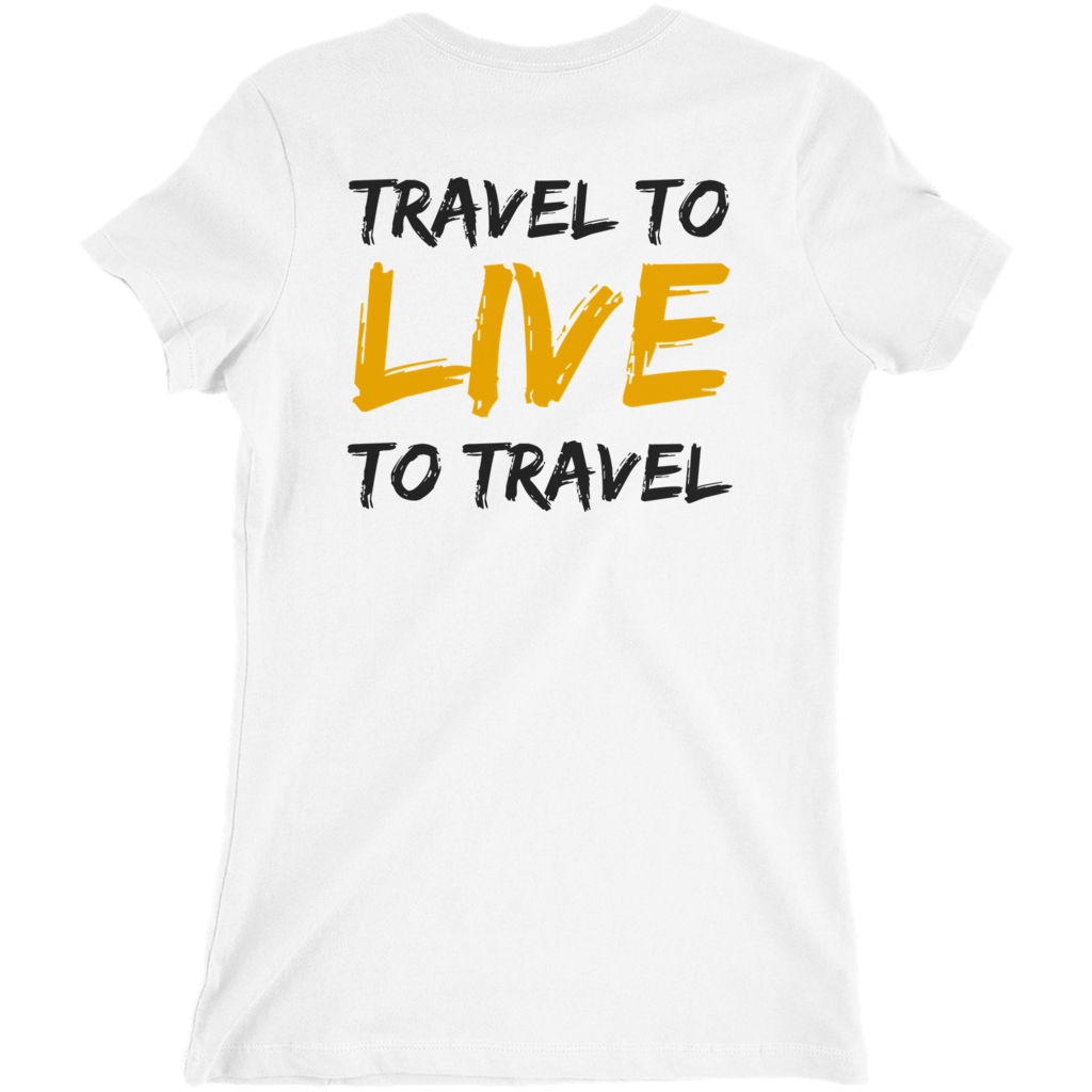 Travel To Live T-Shirt (Queens)