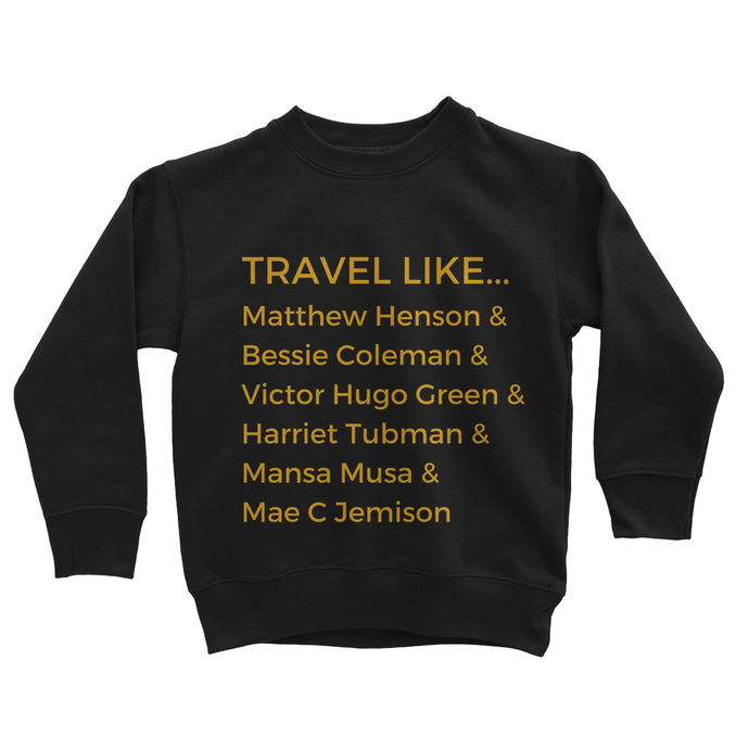 Travel Like... Kids Sweatshirt
