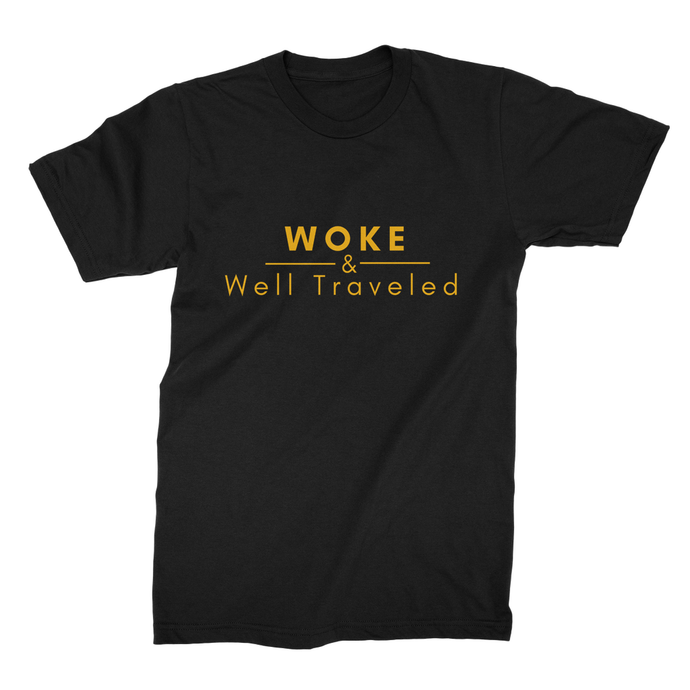 Woke & Well Traveled Shirt (Kings)