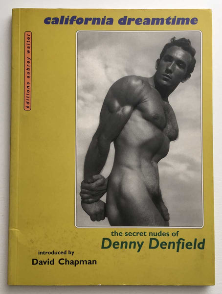 California Dreamtime: The Secret Nudes of Denny Denfield