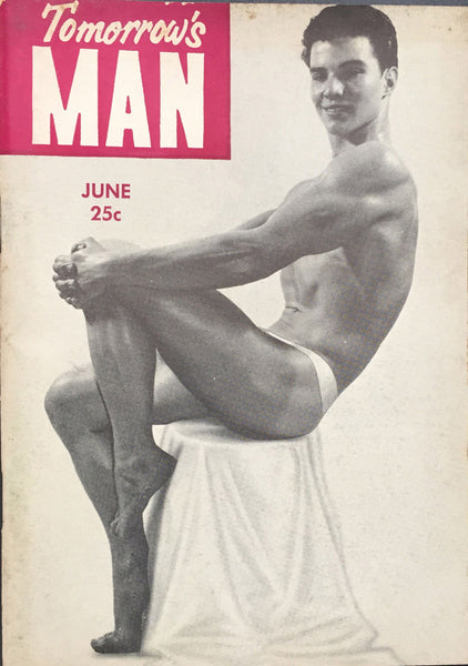 Tomorrow's Man: Vintage Physique Magazine June 1955