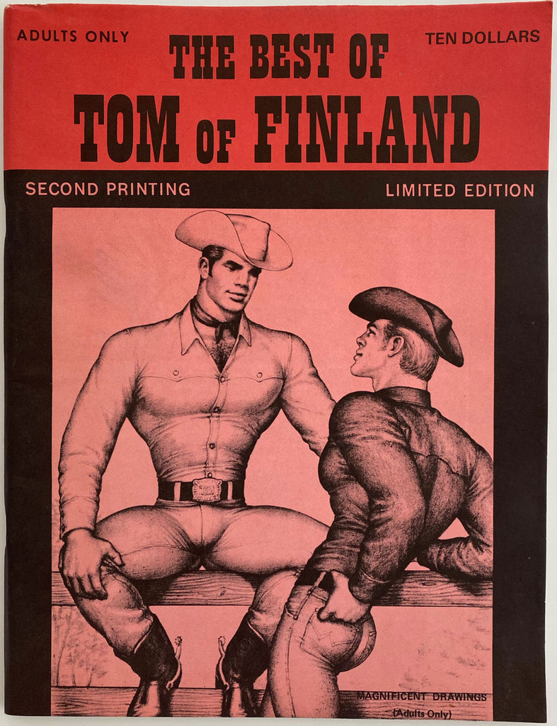 The Best of Tom of Finland Illustrated by Tom of Finland. Second Printing