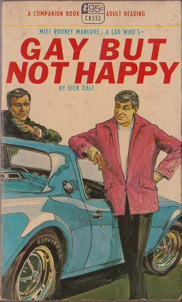 Gay But Not Happy: Vintage Gay Pulp Novel
