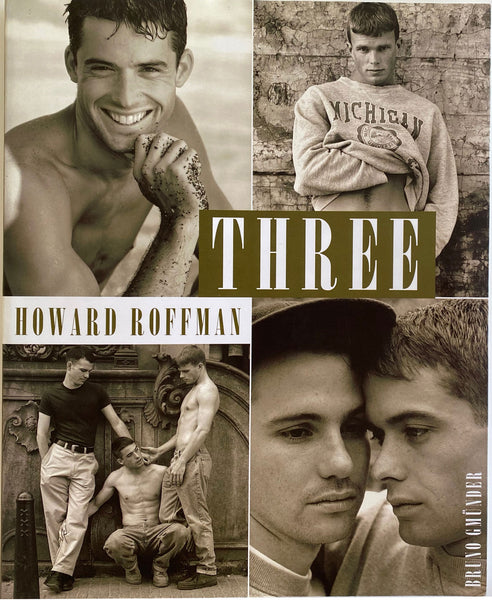 Three By Howard Roffman Paperback: 96 pages Publisher: Bruno Gmunder, 1996