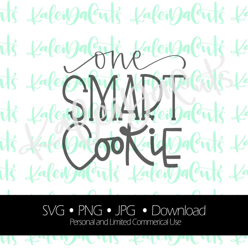 One Smart Cookie Lettering Digital Download.