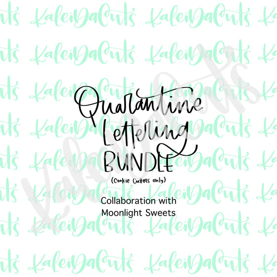 Quarantine Chaos Lettering Bundle with Moonlight Sweets (6 cookie cutters)
