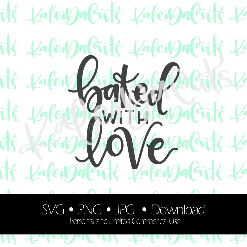 Baked with Love Lettering. Digital Download. SVG.