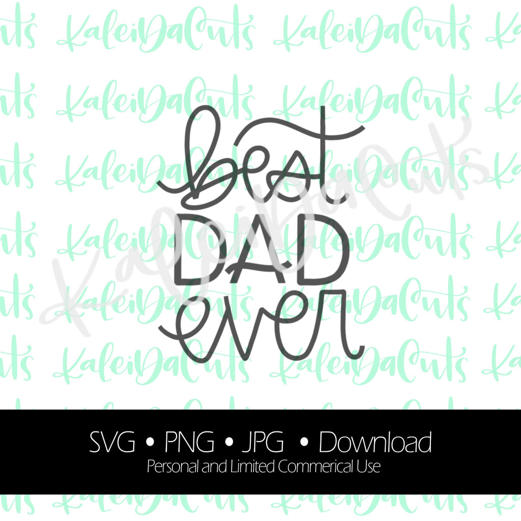 Best Dad Ever - Digital Download.