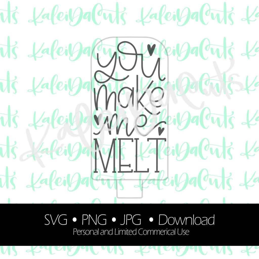 You Make Me Melt Digital Download.