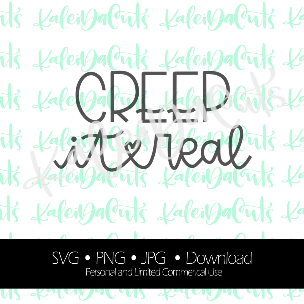 Creep It Real Lettering - Digital Download.