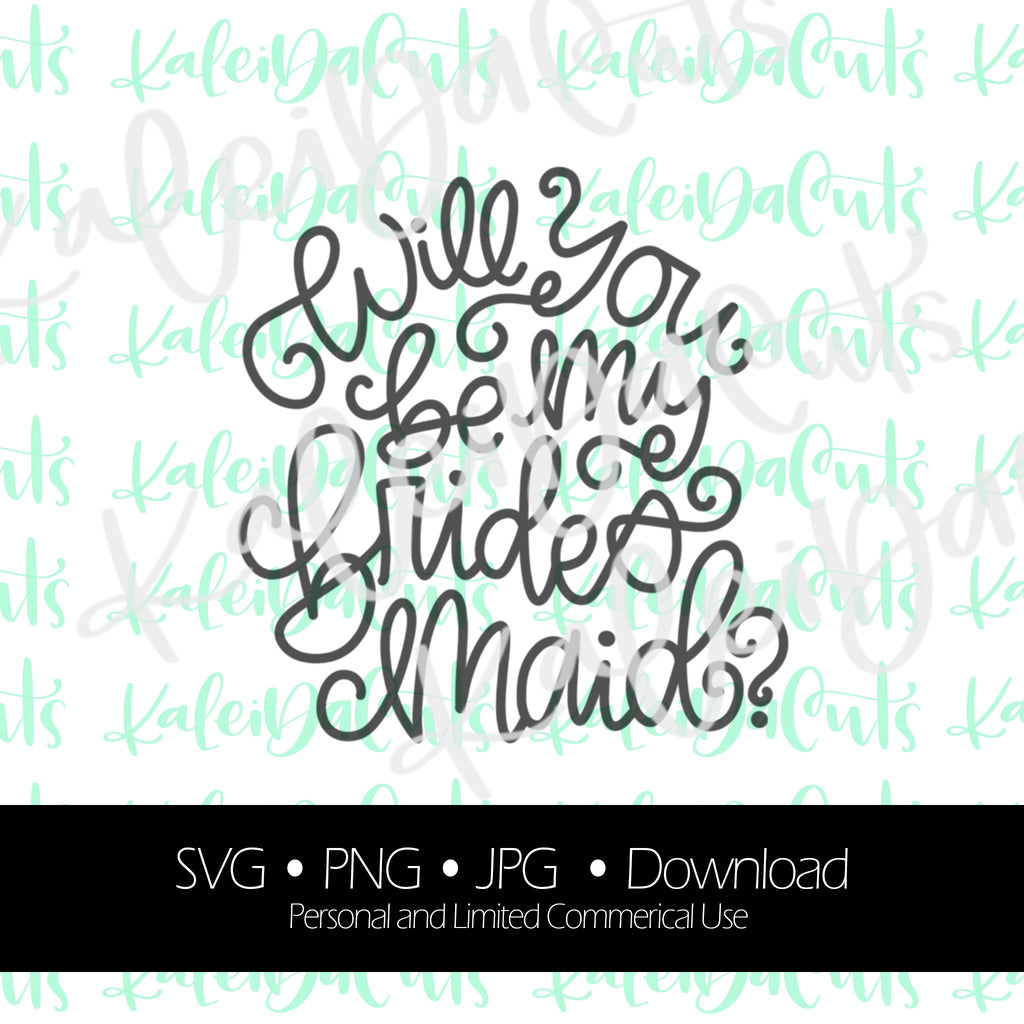 Will You Be My Bridesmaid Digital Download.