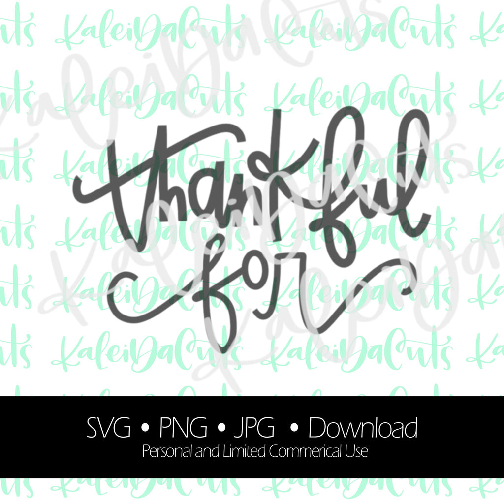 Thankful For Lettering. Digital Download. SVG.