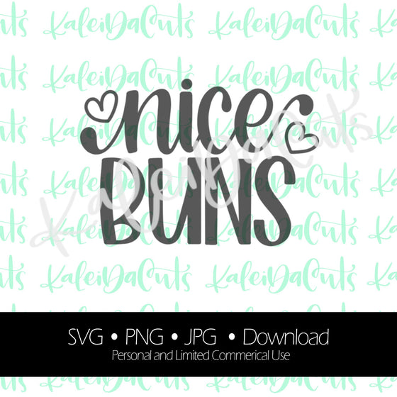 Nice Buns Lettering. Digital Download. SVG.
