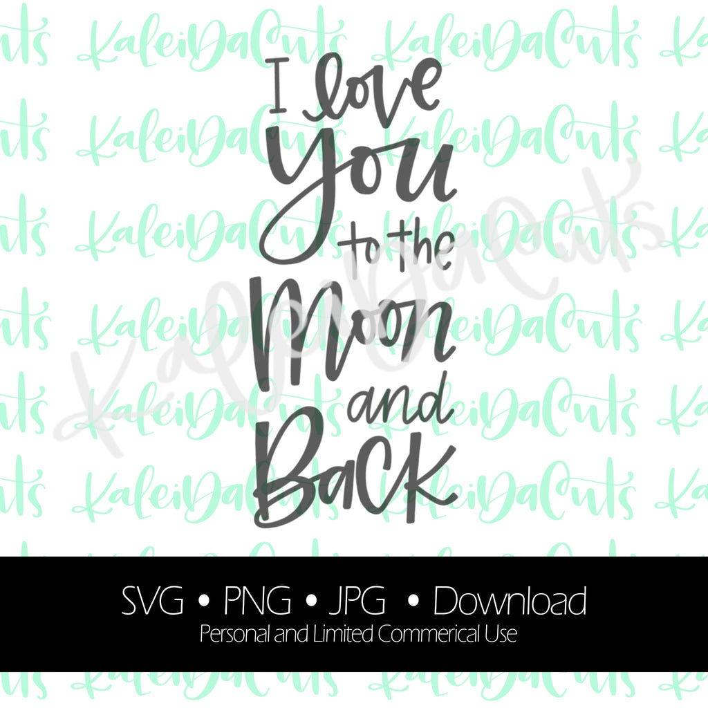 I Love You to the Moon and Back 2 Digital Download.