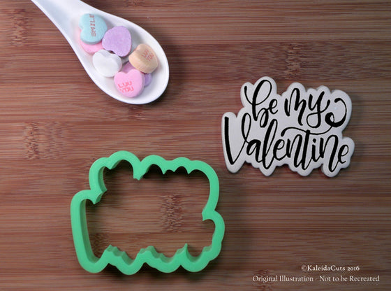 Be My Valentine Hand Lettered Cookie Cutter
