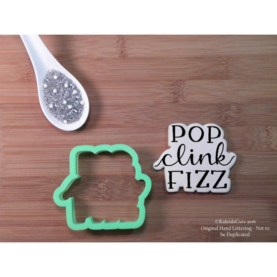 Pop Clink Fizz Lettering Cookie Cutter