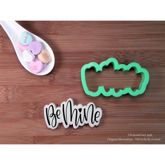 Be Mine Hand Lettered Cookie Cutter