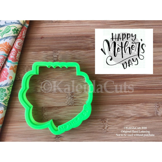 Happy Mother's Day Cookie Cutter