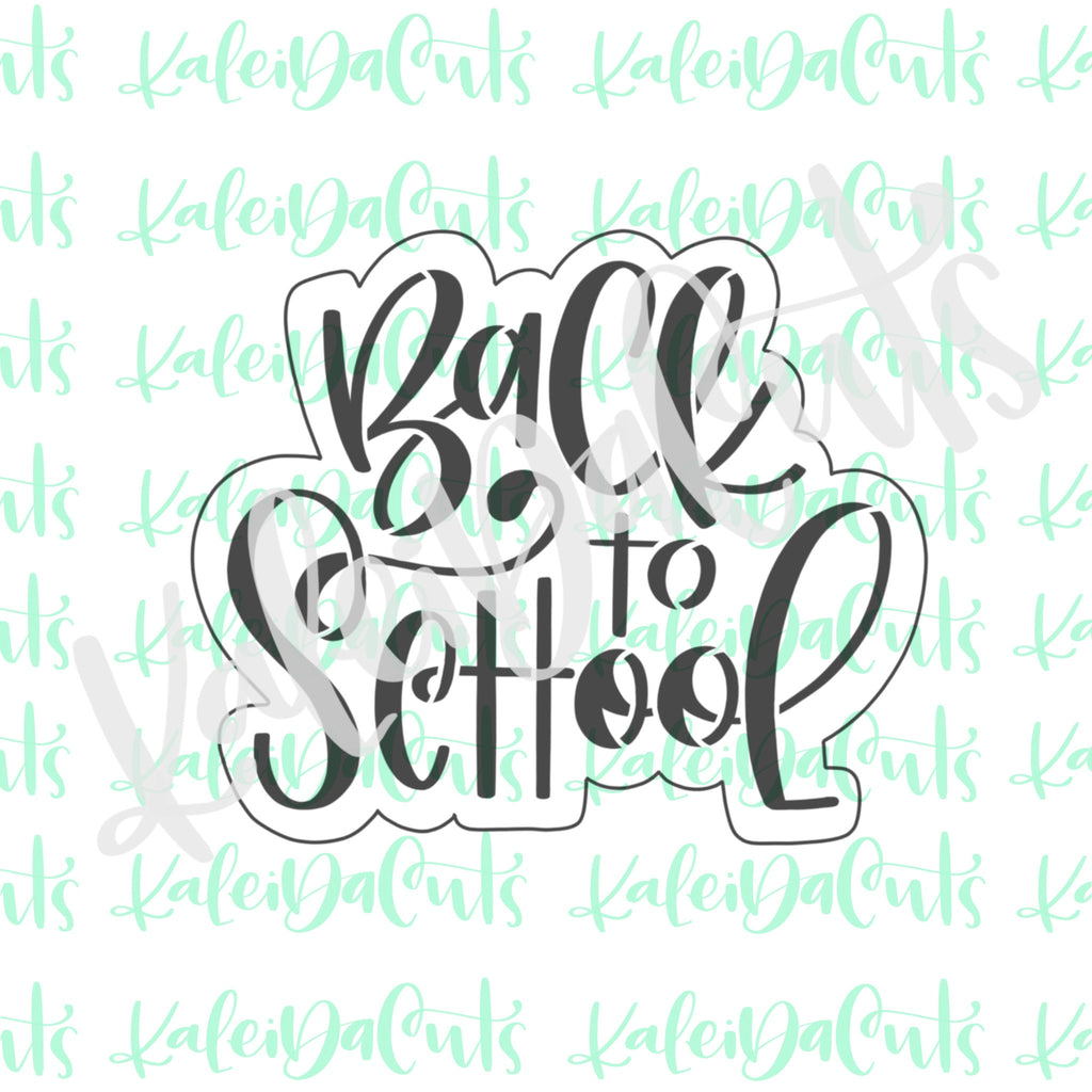 Back to School Handlettered Cookie Cutter