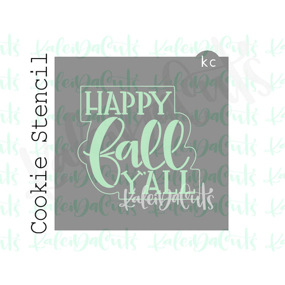"Happy Fall Y'all 2 Stencil (4"" design)"