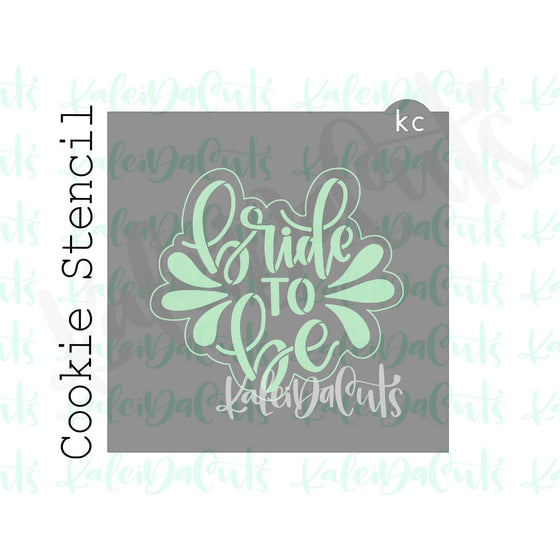 "Bride to Be Stencil (4"" design)"