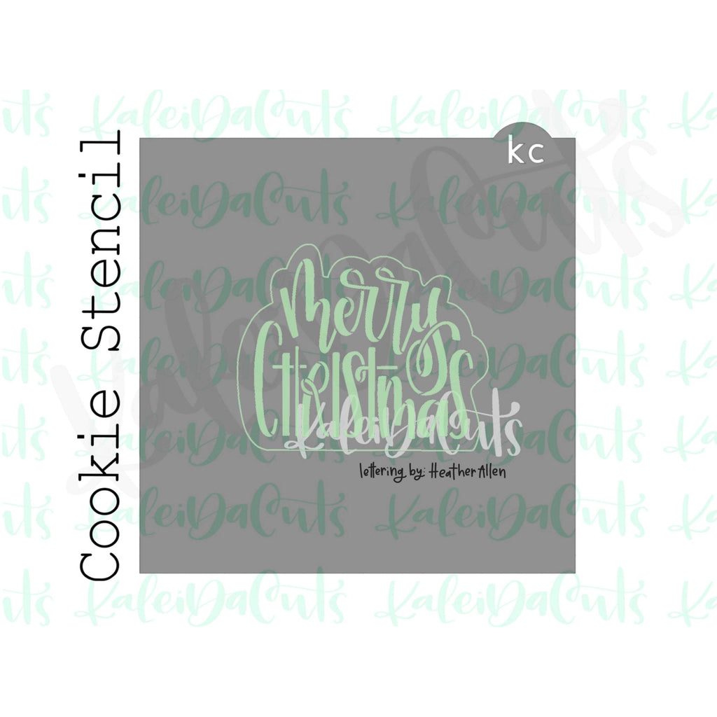 "Merry Christmas Stencil (matches 4"" cookie cutter)"
