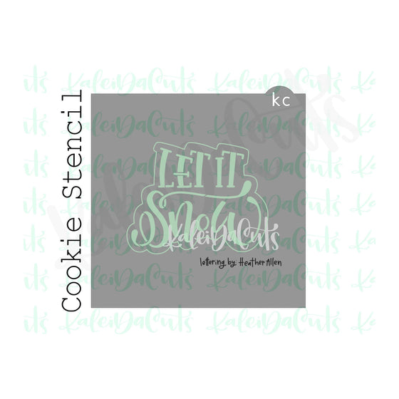 "Let it Snow Lettering Cookie Stencil (matches 4"" cookie cutter)"