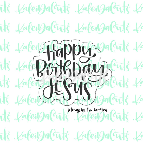 Happy Birthday Jesus Lettering Cookie Cutter