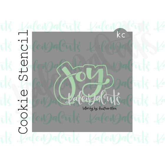 "Joy Stencil (matches 4"" cookie cutter)"