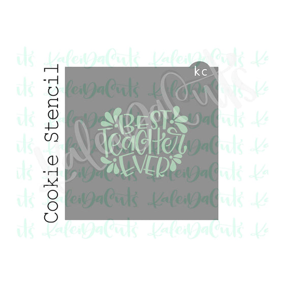 Best Teacher Ever Stencil - 4 inch design