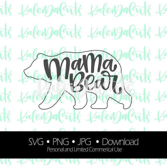 Mama Bear Digital Download.