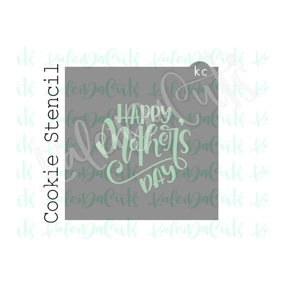 Happy Mothers Day Stencil - 3.5 inch design