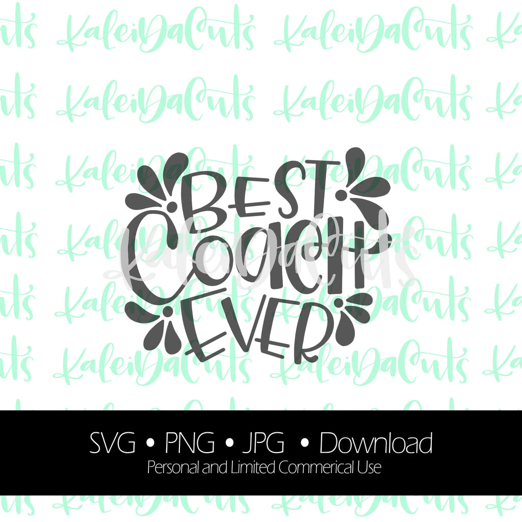 Best Coach Ever Digital Download.